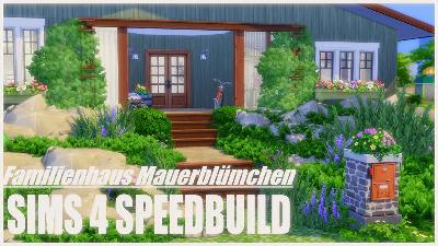 Speedbuild Sims 4 - Familienhaus Mauerblümchen.jpg